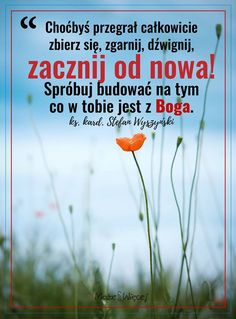 God Loves You, Motto, Gods Love, Poland, Best Quotes, Blessed, Love You, Christian, Thoughts