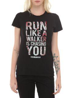 Lol I have this shirt!!!!!    the  Walking Dead Run Like A Walker Girls T-Shirt   Hot Topic