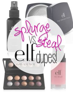 Splurge vs Steal: ELF Makeup Dupes You Can't Resist! I have quite a few of these and they do work surprisingly well for the price. Will have to try the others, especially the Stila eyeliner dupe.