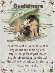 Good Morning Wishes, Good Morning Quotes, Lekker Dag, Afrikaanse Quotes, Goeie More, Morning Greetings Quotes, Special Quotes, Friend Pictures, Daily Quotes