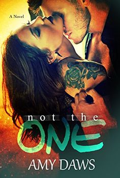 Not The One (Lost in London Book 1) by [Daws, Amy]