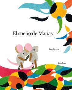 El sueño de Matias, Leo Lionni  Taller de cuento en Pepa Luna, Madrid