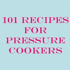 Not sure if all are for electric....Pressure Cooking and Canning : 101 Pressure Cooker Meals