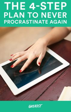 The 4-Step Plan to Never Procrastinate Again