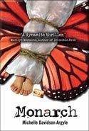 Monarch by Michelle Davidson Argyle