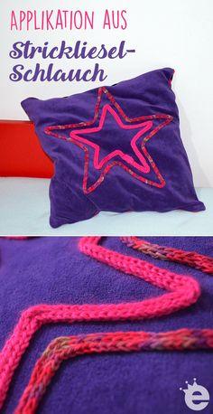 Applikation aus Strickliesl-Schlauch: Kissen mit appliziertem Stern mit der Strickliesel gestrickt. DIY für Kinder Diy Mode, Textiles, Loom Knitting, Crafts For Kids, Projects To Try, Embroidery, Blog, Creative, Garne