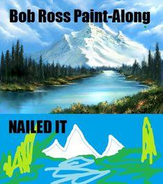 Bob Ross Paint-Along. Nailed It.