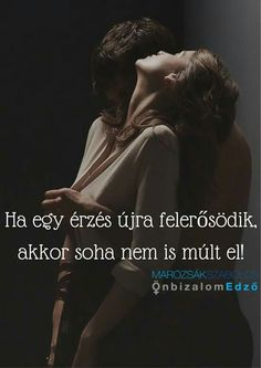 Fuuu na ne mond...ezt a logikát.. Love Poems, Love Quotes, Dont Break My Heart, Motivational Quotes, Inspirational Quotes, Romance Quotes, Quotes About Everything, Truth Of Life, Julia