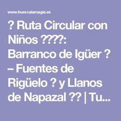 👣 Ruta Circular con Niños 👩👩👧👦: Barranco de Igüer 🗻 – Fuentes de Rigüelo 💦 y Llanos de Napazal 🌳🌺 | Turismo Huesca La Magia Tourism, Trekking, Fonts, Sons, Magick