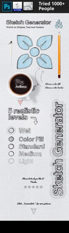 action, art, artistic, autline, automatic draft, design, doodle, draw, drawing, generator, ink, logo, paper, pen, project, realistic, shape sketch, sketch, sketching, text effect, vector drawing Sketch Generator – Action Present your text, shape or vectors in Sketch stitch style. Features 5 realistic levels Smart Objects – double click to see all files of final effect Choice of Border Color Choose the Fill Color Photorealistic effects Includes Pdf Help file Notice This effect is...