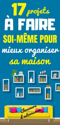 17 projets à faire soi-même pour mieux organiser sa maison Peaceful Parenting, Attachment Parenting, Organiser, Family Life, Activities For Kids, Positivity, Voici, French, Lifestyle