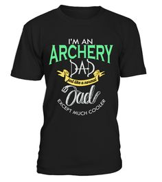"""# Cool Archery Dad .  Limited Time Offer! Not Sold In Stores.Safe and secure checkout via:Paypal 