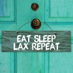 Lacrosse Mantra Wood Sign Eat Sleep Lax Repeat | Lacrosse Motivational Signs | Lacrosse Home Decor