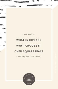 What Is Divi & Why I Choose It Over Squarespace
