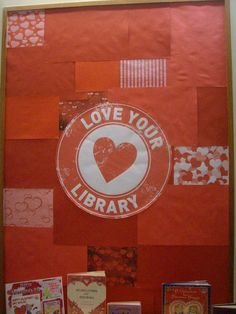 Love your library!  library bulletin board
