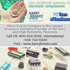 Looking for the largest inventory of electronic component contact Harry Krantz Company