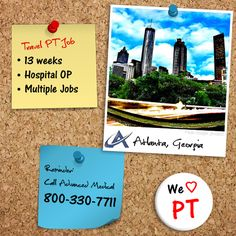 We have multiple travel assignments for licensed physical therapists with outpatient hospital experience in Atlanta, Georgia. Contact Advanced Medical, a physical therapy travel company, at (800) 330-7711 or visit http://www.advanced-medical.net