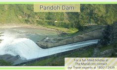 The Pandoh Dam is an embankment dam on the Beas River in Mandi district of Himachal Pradesh, India. The dam is at a distance of 88 Km from #Manali