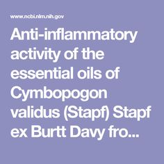 Anti-inflammatory activity of the essential oils of Cymbopogon validus (Stapf) Stapf ex Burtt Davy from Eastern Cape, South Africa.  - PubMed - NCBI