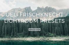 Ueli Frischknecht Lightroom Presets - FilterGrade
