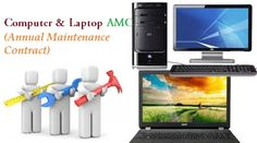 Annual Maintenance Contract for all Offices & Home users