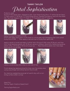 "♥ Tammy Taylor ""Petal Sophistication"" Nail Design Step by Step New Nail Art Design, Nail Art Designs, Nail Tutorials, Design Tutorials, Matte Gel Top Coat, Tammy Taylor Nails, Steps Design, Flawless Foundation, Great Nails"