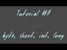 Tutorial #7 - byte, short, int, long - JAVA Anfänger