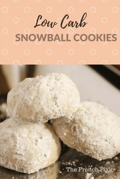 Low Carb Snowball Cookies