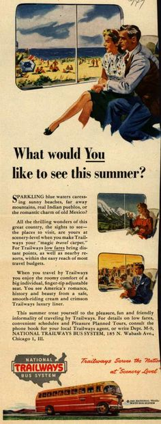 National Trailways Bus System's Summer Travel – What would You like to see this summer? (1947)
