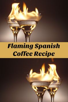 You just got to love coffee, and in this case, Spanish coffee. Here's the recipe of the Flaming Spanish Coffee that you need to try if you haven't. Find out how it's made and why it's so great.