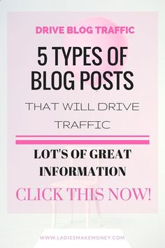 5 Types of Blog Posts to Drive More Traffic to Your Blog. Increase your blog traffic with these types of posts.