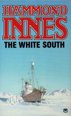 Hammond Innes -The White South