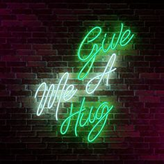 'Give Me A Hug - Neon Sign' by Potatopug Studio Sign Lighting, Event Lighting, Slytherin, Minions, Neon Signs Home, Light Font, Neon Quotes, Neon Words, Light Quotes