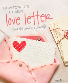tips for how to write a love letter (and still sound like yourself)