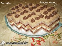 Hozzávalók: A lapokhoz: 12 tojás 24 dkg porcukor 20 dkg liszt 14 dkg darált dió… Eat Pray Love, Hungarian Recipes, Hungarian Food, Cake Bars, No Bake Cake, Cake Cookies, Cookie Recipes, Fondant, Sandwiches