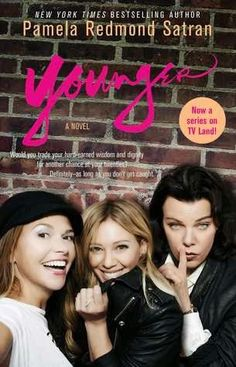 Books I Think You Should Read: Quick Pick: Younger, by Pamela Redmond Satran
