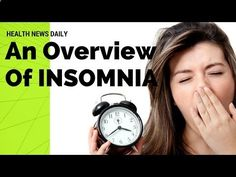 What Causes Insomnia ? | An Overview of Insomnia - Learn How to Outsmart Insomnia! CLICK HERE! #insomnia #insomniaremedies #sleeplessness An Overview Of Insomnia Insomnia is a sleep disorder that is characterized by difficulty falling and/or staying asleep. People with insomnia have one or more of the following symptoms: Difficulty falling... - #Insomnia