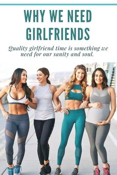 Girlfriends ~ Why girlfriends are the BEST ~ Encouragement ~ Fitness Style ~ Nikki Bella ~ Brie Bella ~ Bella Twins  www.peacelovestyle.com