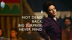 Doctor Who season 9, The Magician's Apprentice I'm starting to like Missy... Except. The. You know. Evil part of her