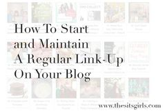 Link ups are a great way to bring in traffic and build a community around your blog. These tips will help you start and maintain a successful blog link up.