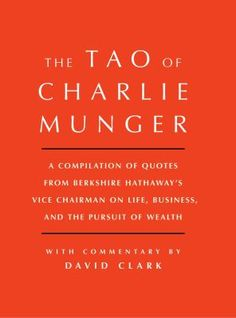 The Tao of Charlie Munger.