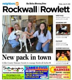 07/27 Pets and Their People: Collin County Humane Society to manage Rockwall Animal Adoption Center.