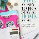 How I save money to be a stay-at-home mom