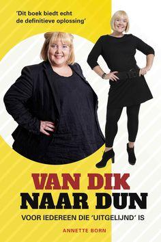 'Van dik naar dun', het enige boek dat 'na het allerlaatste dieet' de geheimen prijsgeeft over de zin en onzin van afvallen. >> Van dik naar dun - Annette Born - Just Publishers -  240 pag. - € 16,95 - ISBN 9789089752932