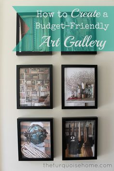 How to Create a Budget-Friendly Art Gallery art galleri, galleries, craft, diy art, budgetfriend art, creat, gallery walls, hous, decor idea