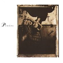 """""""Surfer Rosa"""" - Pixies"""
