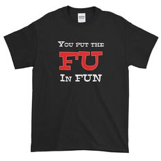 The person who ruins the day. The person who drags it down. The person who makes you want to say FU when you're trying to have fun. Make Me Happy, Cool T Shirts, Unisex, Mens Tops, Fashion, Moda, Fashion Styles, Fashion Illustrations