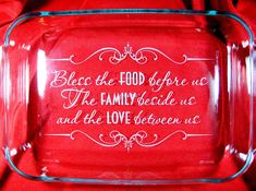 "Bless the Food Before Us Quote 9""x13"" Pyrex Baking Dish with lid"