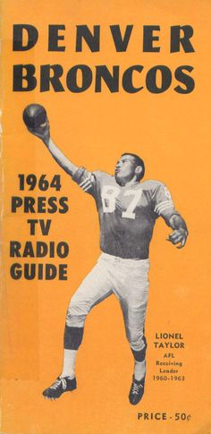 Media Guide 1964 // 1964 (2-11-1) // Head Coach: Jack Faulkner (4) / Mac Speedie (10) // AFL West Finish: 4th // Home Stadium: Bears Stadium