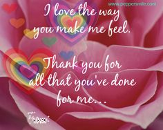 I Love The Way You Make Me Feel You Make Me, How To Make, Personalized Thank You Cards, No Way, Your Cards, Writing, Facebook, Feelings, My Love